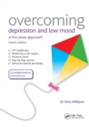 Overcoming Depression and Low Mood : A Five Areas Approach, Fourth Edition - Book