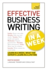 Effective Business Writing in a Week: Teach Yourself - Book