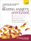 The Beating Anxiety Workbook: Teach Yourself - Book