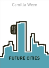 Future Cities: All That Matters - eBook
