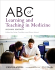 ABC of Learning and Teaching in Medicine - eBook
