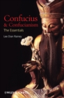 Confucius and Confucianism : The Essentials - eBook