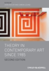 Theory in Contemporary Art since 1985 - Book