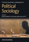 The Wiley-Blackwell Companion to Political Sociology - eBook