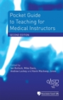 Pocket Guide to Teaching for Medical Instructors - eBook