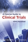 A Concise Guide to Clinical Trials - eBook