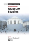 A Companion to Museum Studies - eBook