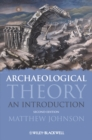Archaeological Theory : An Introduction - eBook