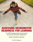Assessing Neuromotor Readiness for Learning : The INPP Developmental Screening Test and School Intervention Programme - eBook