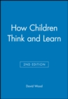 How Children Think and Learn, eTextbook - eBook