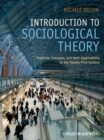 Introduction to Sociological Theory, eTextbook : Theorists, Concepts, and their Applicability to the Twenty-First Century - eBook