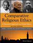 Comparative Religious Ethics : A Narrative Approach to Global Ethics - eBook