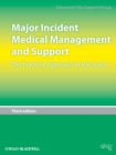 Major Incident Medical Management and Support : The Practical Approach at the Scene - eBook