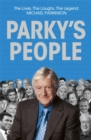 Parky's People : Intimate insights into 100 Legendary Encounters - Book