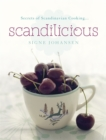 Secrets of Scandinavian Cooking ... : Scandilicious - Book