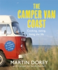 The Camper Van Coast : Cooking, Eating, Living the Life - Book