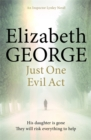 Just One Evil Act : An Inspector Lynley Novel: 15 - Book