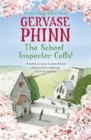 The School Inspector Calls: A Little Village School Novel (Book 3) : A Little Village School Novel - Book