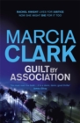 Guilt By Association : A Rachel Knight novel - Book