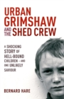 Urban Grimshaw and The Shed Crew - eBook