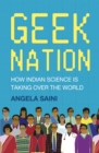 Geek Nation : How Indian Science is Taking Over the World - eBook