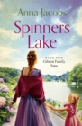 Spinners Lake : Book Five in the stunningly heart-warming Gibson Family Saga - eBook