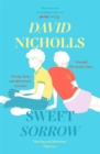 Sweet Sorrow : the new Sunday Times bestseller from the author of ONE DAY - Book