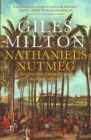 Nathaniel's Nutmeg : How One Man's Courage Changed the Course of History - eBook