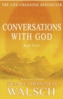 Conversations with God - Book 3 : An uncommon dialogue - eBook
