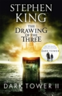 The Dark Tower II: The Drawing Of The Three : (Volume 2) - Book