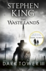 The Dark Tower III: The Waste Lands : (Volume 3) - Book