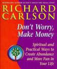 Don't Worry Make Money - eBook