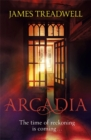 Arcadia : Advent Trilogy 3 - Book