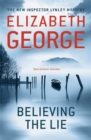 Believing the Lie : An Inspector Lynley Novel: 14 - Book
