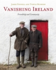 Vanishing Ireland : Friendship and Community - Book