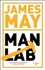 James May's Man Lab : The Book of Usefulness - eBook