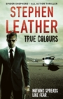 True Colours : The 10th Spider Shepherd Thriller - Book