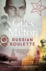 Russian Roulette : How British Spies Defeated Lenin - Book