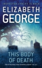 This Body of Death : An Inspector Lynley Novel: 16 - eBook