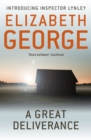 A Great Deliverance : An Inspector Lynley Novel: 1 - Book