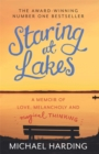 Staring at Lakes: A Memoir of Love, Melancholy and Magical Thinking - Book