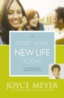 Start Your New Life Today : An Exciting New Beginning with God - eBook
