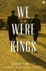 We Were Kings - eBook