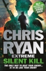 Chris Ryan Extreme: Silent Kill : Extreme Series 4 - Book