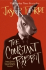 The Constant Rabbit : The Sunday Times bestseller