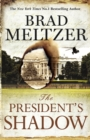 The President's Shadow : The Culper Ring Trilogy 3 - Book