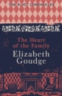The Heart of the Family : Book Three of The Eliot Chronicles - eBook