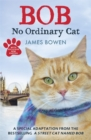 Bob : No Ordinary Cat - Book
