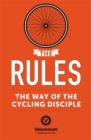 The Rules: The Way of the Cycling Disciple - Book