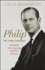 Philip : The Final Portrait - THE INSTANT SUNDAY TIMES BESTSELLER - Book